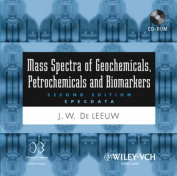 Mass Spectra of Geochemicals, Petrochemicals and Biomarkers