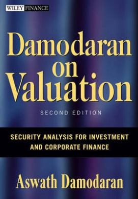 Damodaran on Valuation: Security Analysis for Investment and Corporate Finance (Wiley Finance Series)
