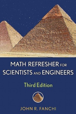 Math Refresher for Scientists and Engineers (Wiley - IEEE)