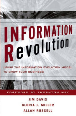 Extreme Innovation: Using the Information Evolution Model to Grow Your Business (Wiley and SAS Business Series)