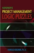 Kerzner's Project Management Logic Puzzles