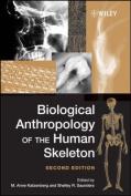 Biological Anthropology of the Human Skeleton