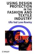 Design Protection in the Fashion and Textile Industry