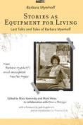 Stories as Equipment for Living