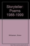 Storyteller: Poems 1988-1999
