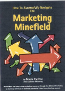 How to Successfully Navigate the Marketing Minefield