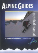 Alpine Guides Technical Manual