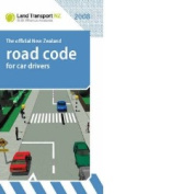 The Official New Zealand Road Code for Car Drivers