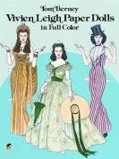 Vivien Leigh Paper Dolls in Full-Colour