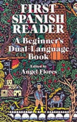 First Spanish Reader: A Beginner's Dual-Language Book (Dover Dual Language Spanish)