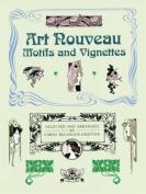 Art Nouveau Motifs and Vignettes