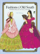 Fashions of the Old South Paper Dolls