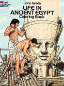 Life in Ancient Egypt Coloring Book