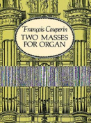 Alfred 06-282856 Two Masses for Organ - Music Book