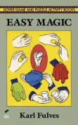 Easy Magic (Dover Magic Books)