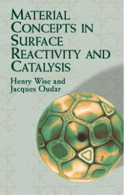Material Concepts in Surface Relati (Dover Books on Chemistry)