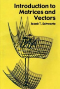 Introduction to Matrices and Vector