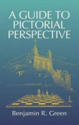 A Guide to Pictorial Perspective