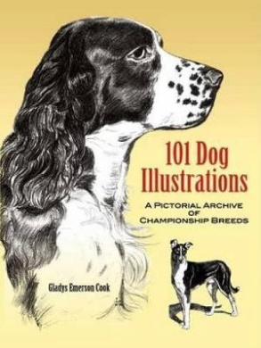 101 Dog Illustrations: A Pictorial Archive of Championship Breeds (Dover Pictorial Archive)