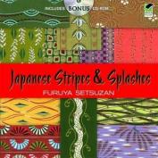 Japanese Stripes and Splashes