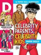 Celebrity Parents, Celebrity Kids Paper Dolls