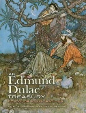 An Edmund Dulac Treasury: 110 Color Illustrations