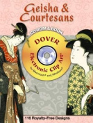 Geisha and Courtesans CD-ROM and Book [With CDROM]