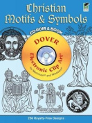 Christian Motifs and Symbols CD-ROM and Book [With CDROM]
