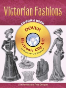 Victorian Fashions [With CD-ROM]
