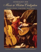 Anthology for Music in Western Civilization, Volume a