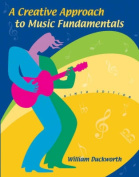A Creative Approach to Music Fundamentals [With CDROM and Keyboard Booklet]