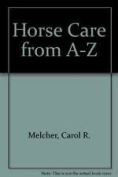 Horse Care from A-Z
