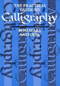 Practical Guide to Calligraphy
