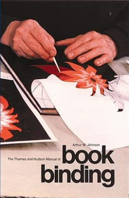 Manual of Bookbinding (The Thames & Hudson Manuals)