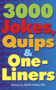 3,000 Jokes, Quips, and One-Liners