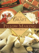 The Craft of Pillow Making