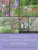 Designing California Native Gardens