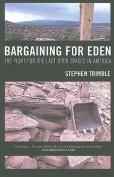 Bargaining for Eden