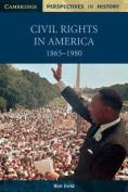 Civil Rights in America, 1865-1980
