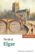The Life of Elgar