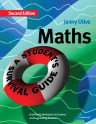 Maths, a Student's Survival Guide