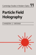 Particle Field Holography