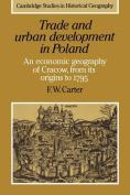 Trade and Urban Development in Poland