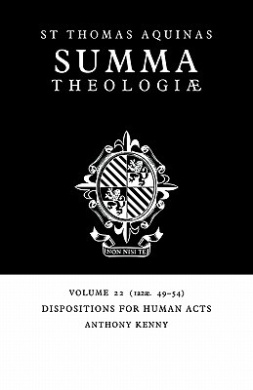 Summa Theologiae: Volume 22, Dispositions for Human Acts: 1a2ae. 49-54