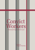 Convict Workers