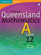 Cambridge Queensland Mathematics A Year 12 with Student CD-ROM
