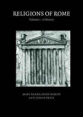 Religions of Rome: v. 1: History
