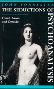The Seductions of Psychoanalysis