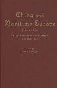 China and Maritime Europe, 1500-1800