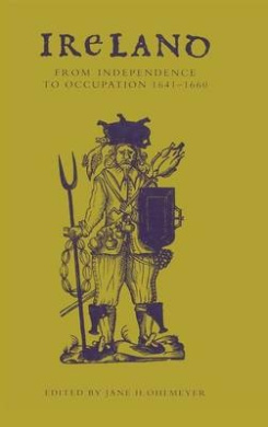 Ireland from Independence to Occupation, 1641-1660